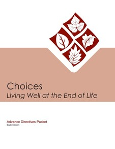 Choices Living Well At The End Of Life